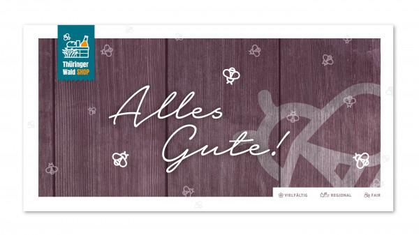"""Geschenkguteschein """"Alles Gute"""" - Thüringer Wald Shop"""