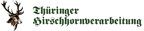 Thüringer Hirschhornverarbeitung
